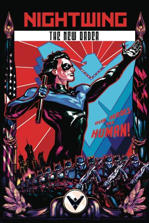 Nightwing: The New Order #1-6