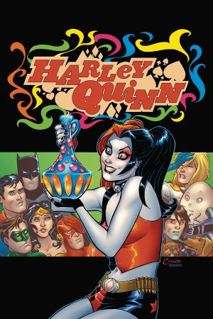 HARLEY QUINN: BE CAREFUL WHAT YOU WISH FOR #1