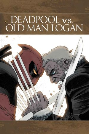 Deadpool vs Old Man Logan #1-5