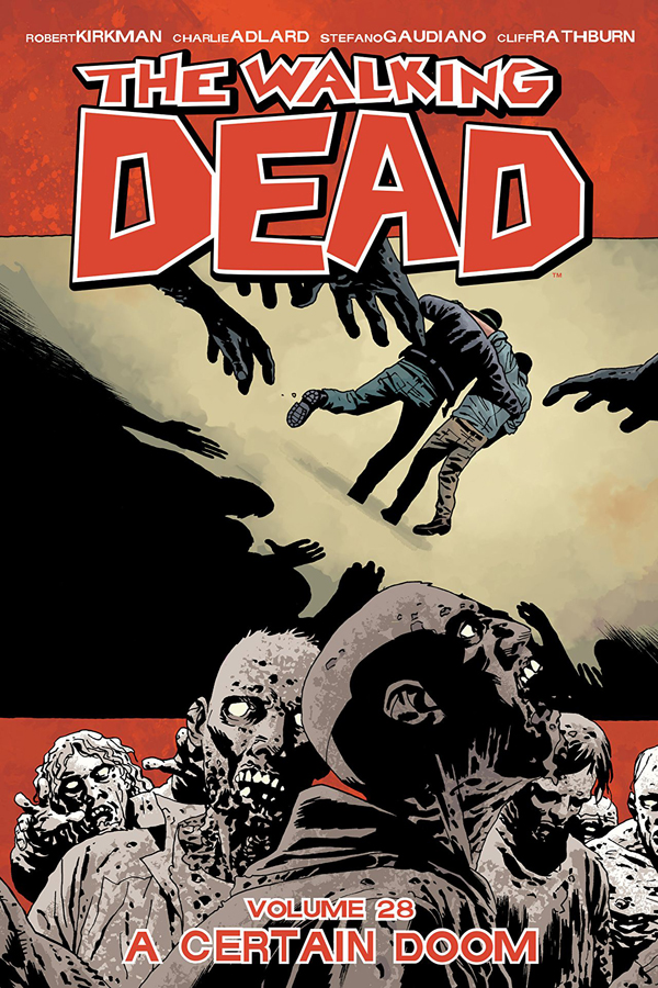 Walking Dead Vol.28: A Certain Doom