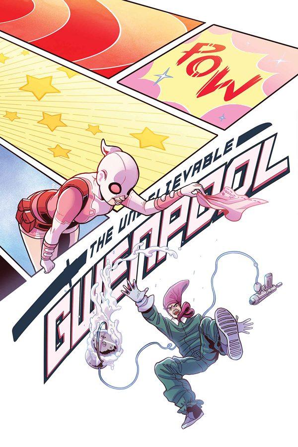 Unbelievable Gwenpool