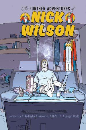Further Adventures Of Nick Wilson #1