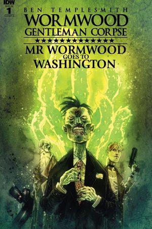Wormwood - Gentleman Corpse: Mr. Wormwood Goes to Washington #1 (of 3)