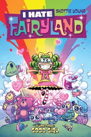 I Hate Fairyland Vol.03: Good Girl