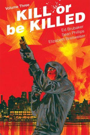 Kill Or Be Killed Vol.03