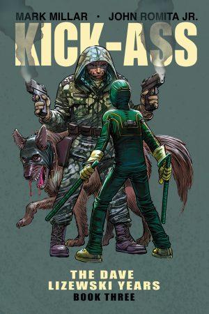 Kick-Ass: The Dave Lizewski Years Vol.03