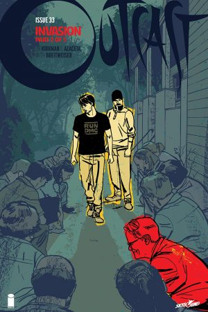 Outcast By Kirkman And Azaceta #33