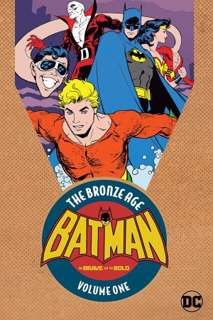 Batman - Brave and the Bold: The Bronze Age Vol.01
