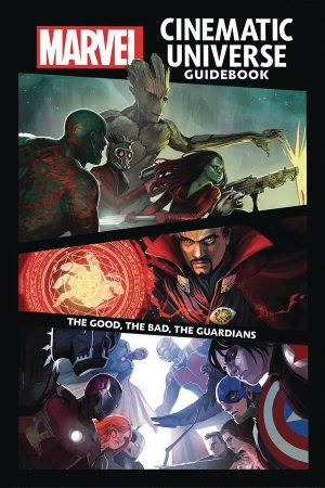 Guidebook to the MCU: The Good, The Bad, The Guardians