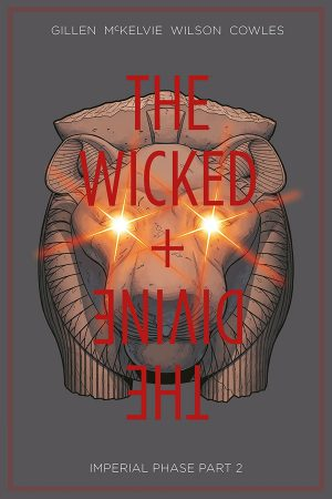 Wicked + Divine Vol.06: Imperial Phase - Part 2