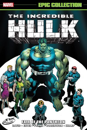 Incredible Hulk: Fall of the Pantheon (Epic Collection)