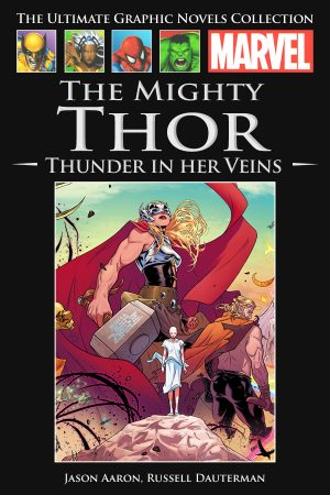 Marvel Collection Vol.160: Mighty Thor - Thunder in her Veins