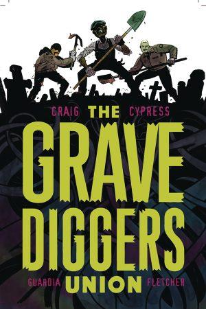 Gravediggers' Union Vol.1