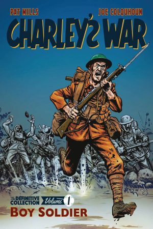 Charley's War - Definitve Collection Vol.1: Boy Soldier