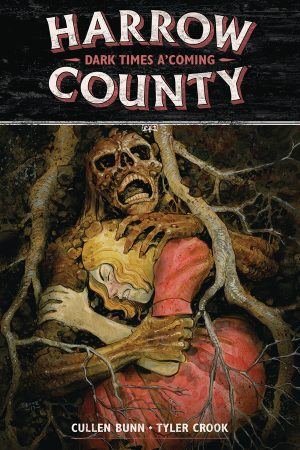 Harrow County Vol.07: Dark Times A Coming