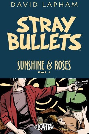 Stray Bullets: Sunshine And Roses Vol.1