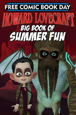 Howard Lovecraft's Big Book Of Summer Fun