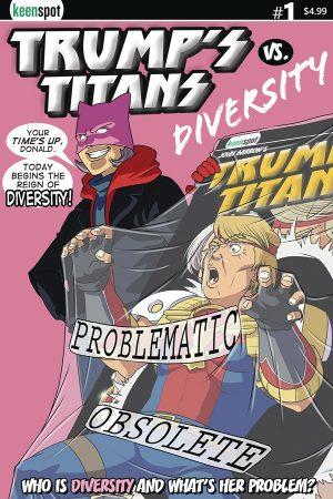 Trumps Titans Vs Diversity #1
