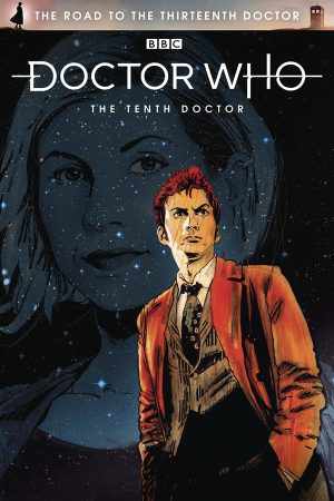 Doctor Who: Road To The Thirteenth Doctor - Tenth Doctor Special #1