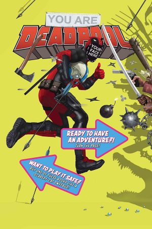 You Are Deadpool (2018) #1