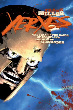 Xerxes: The Fall of the House of Darius #2