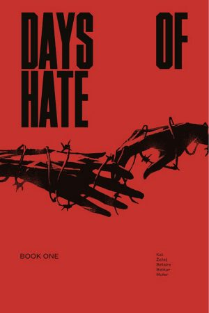 Days Of Hate Vol.1