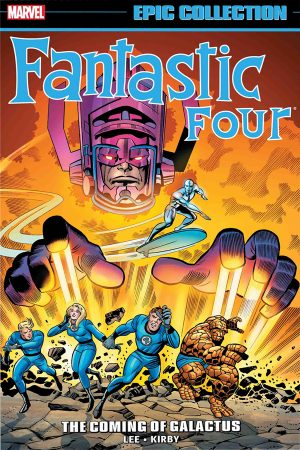 Fantastic Four: Coming Of Galactus (Epic Collection)