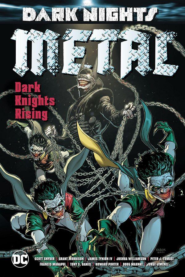 Dark Nights - Metal: Dark Knights Rising