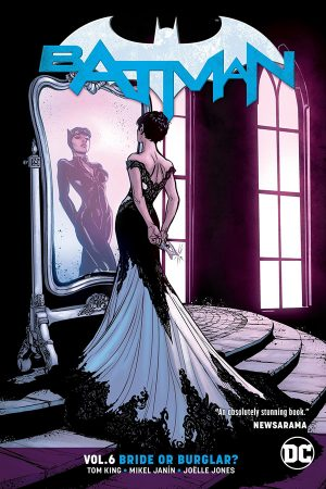 Batman Vol.06: Bride or Burglar