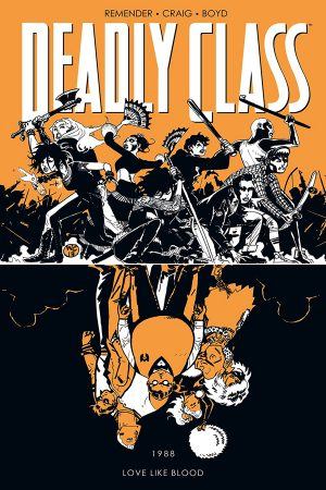 Deadly Class Vol.07: Love Like Blood