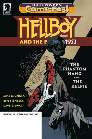 Hellboy And The BPRD: 1953 - The Phantom Hand And The Kelpie