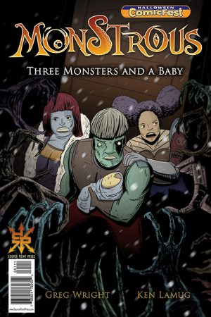 Monstrous: Three Monsters And A Baby (One-Shot)