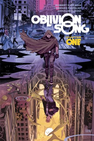 Oblivion Song by Kirkman and De Felici Vol.01