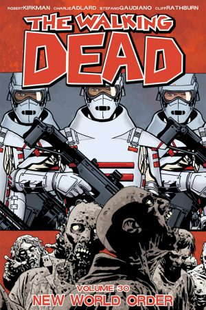 Walking Dead Vol.30: New World Order