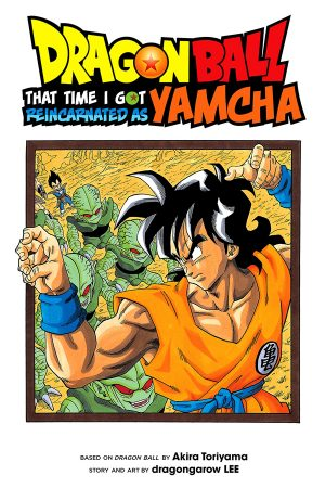 Dragon Ball: That Time I Got Reincarnated as Yamcha Vol.01