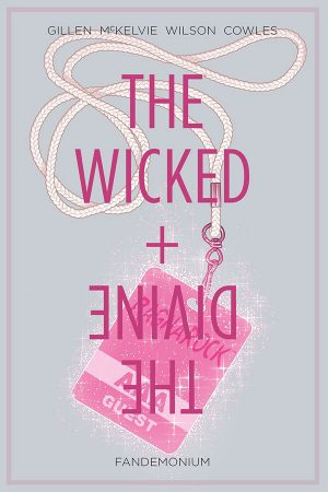 Wicked + Divine Vol.02: Fandemonium