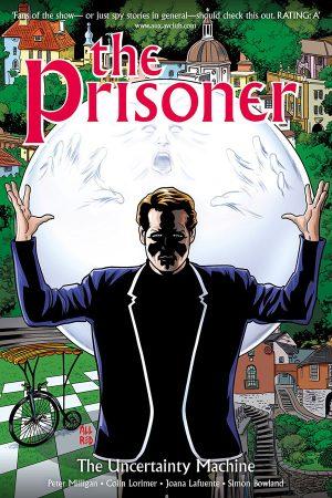 Prisoner Vol.01: The Uncertainty Machine