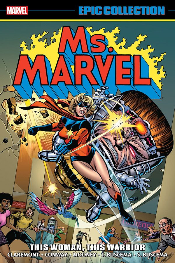 Ms Marvel: This Woman, This Warrior (Epic Collection)