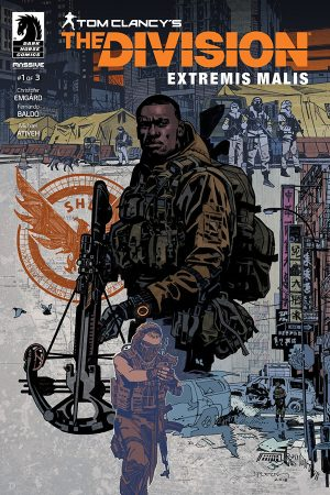 Tom Clancy's Division: Extremis Malis #1