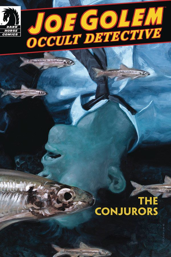 Joe Golem: Occult Detective - The Conjurors