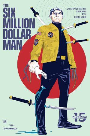 Six Million Dollar Man (2019-) #1