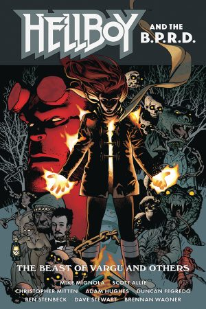 Hellboy and the B.P.R.D.: Beast of Vargu and Others