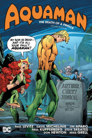 Aquaman: The Death of a Prince (Deluxe Edition)